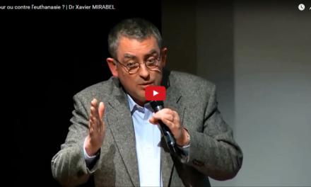 Pour ou contre l'euthanasie ? | Dr Xavier Mirabel