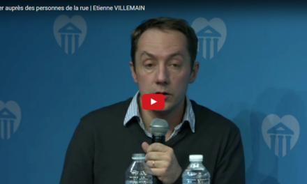 S'engager auprès des personnes de la rue | Étienne VILLEMAIN