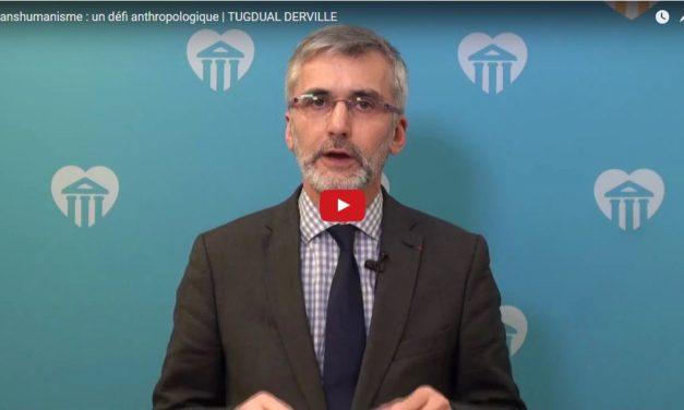 Transhumanisme : un défi anthropologique | Tugdual DERVILLE