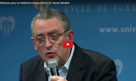 Repères éthiques pour la médecine d'aujourd'hui | Dr Xavier MIRABEL